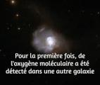 Première détection d'oxygène moléculaire dans une autre galaxie